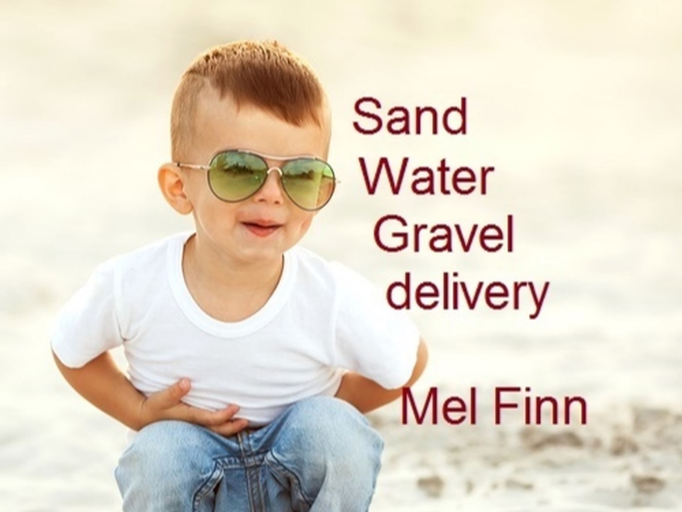 Mel Finn - Sand, Gravel and Water